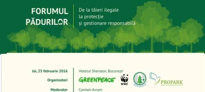 """""""Forumul Pădurilor, de la tăieri ilegale la protecție și gestionare responsabilă"""""""